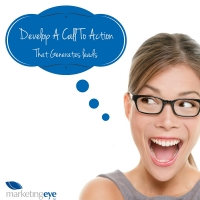 Develop a Call-To-Action that Generates Leads