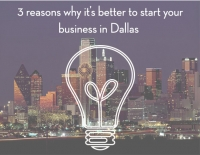 3 reasons why it's better to start your business in Dallas