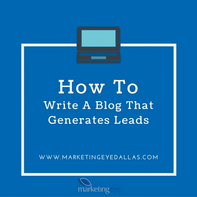 How To Write a Blog that Generates Leads