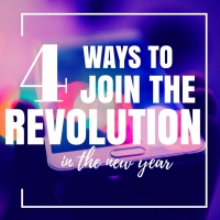 4 Ways To Join The Revolution